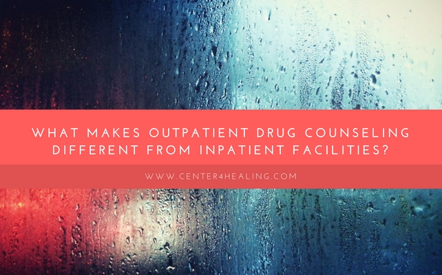 What Makes Outpatient Drug Counseling Different From Inpatient Facilities?