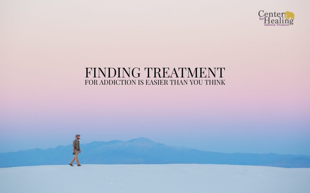 Finding Treatment for Addiction is Easier than You Think
