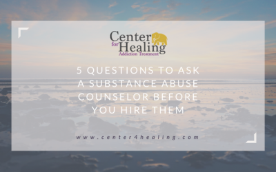5 Questions To Ask A Substance Abuse Counselor Before You Hire Them