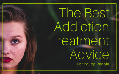 The Best Addiction Treatment Advice For Young People