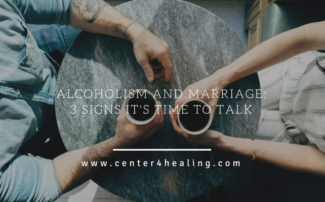 Alcoholism And Marriage: 3 Signs It's Time To Talk