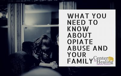 What You Need to Know About Opiate Abuse and Your Family
